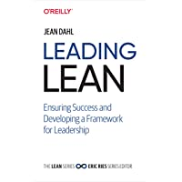 Leading Lean: Ensuring Success and Developing a Framework for Leadership