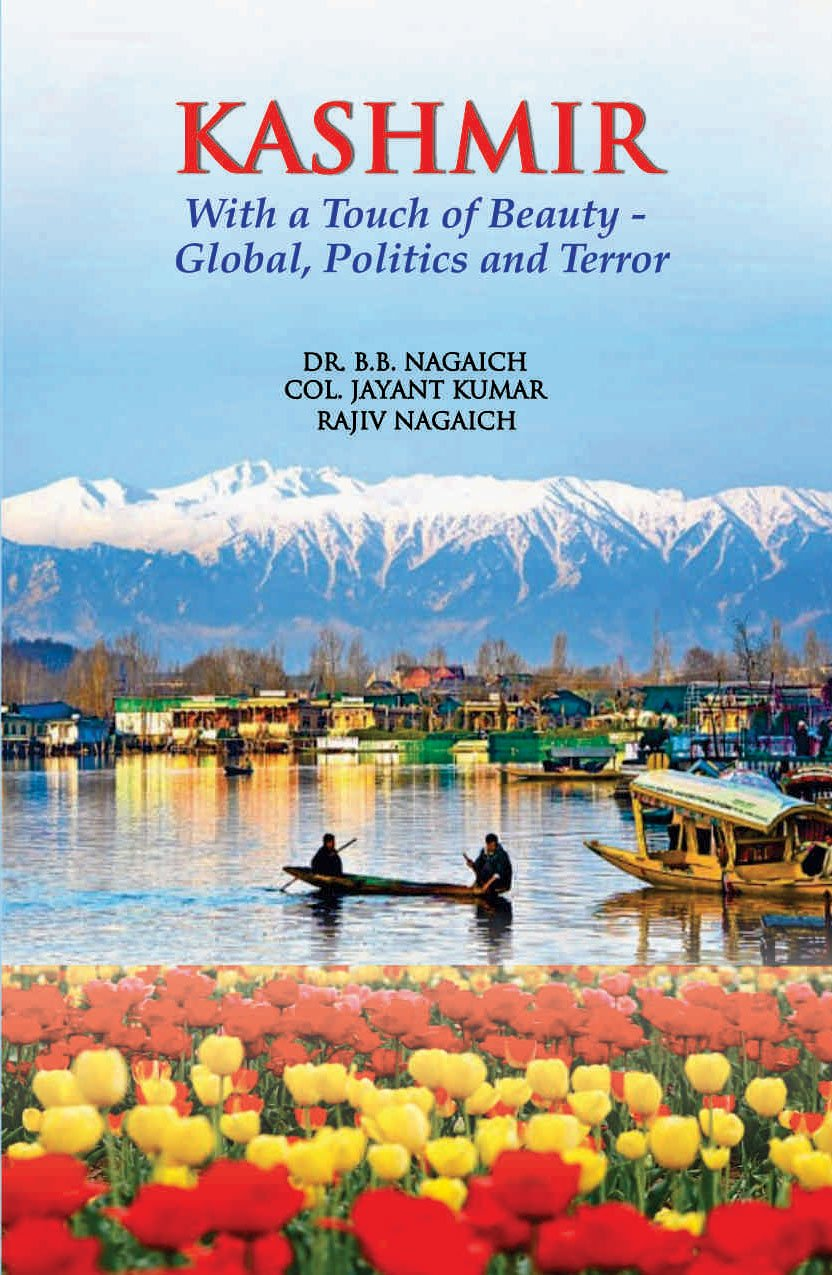 Buy kashmir with a touch of beauty global politics and terror buy kashmir with a touch of beauty global politics and terror book online at low prices in india kashmir with a touch of beauty global izmirmasajfo