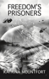 Freedom's Prisoners (Blueprint trilogy Book 3)