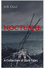 Nocturne: A Collection of Dark Tales Kindle Edition