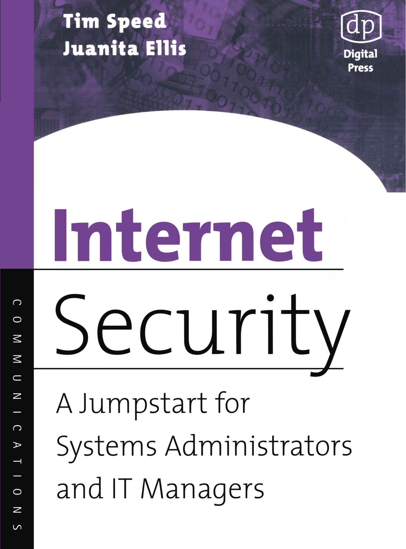 Read Online Internet Security: A Jumpstart for Systems Administrators and IT Managers pdf epub