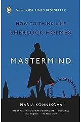 Mastermind: How to Think Like Sherlock Holmes Kindle Edition