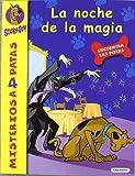 Scooby-Doo. La noche de la magia (Misterios a 4 patas)