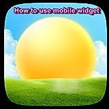 weather ex app - How to use mobile widget