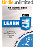 CSS: The Smart and Efficient Way to learning CSS in Two Hours: The Beginner's Choice for Learning CSS (CSS, CSS PROGRAMMING, CSS FOR BEGINNERS)
