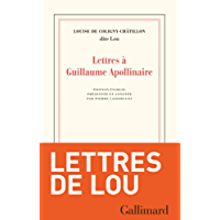 Lettres à Guillaume Apollinaire (Blanche) (French Edition)