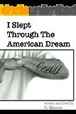 I Slept Through The American Dream