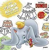 Dumbo. Primo album da colorare