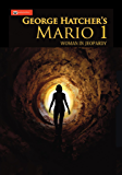 Mario 1: Woman in Jeopardy (Ambulance Chaser)