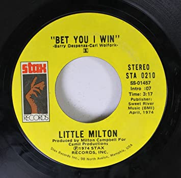 LITTLE MILTON 45 RPM Bet You I Win / Behind Closed Doors