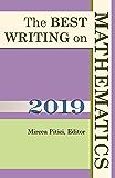 The Best Writing on Mathematics 2019 (English Edition)