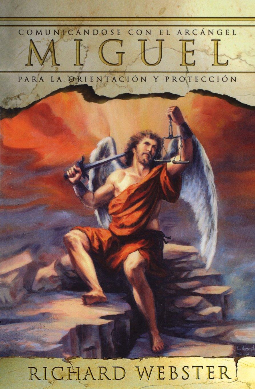 Download Miguel: Comunicándose con el Arcángel para la orientación y protección (Spanish Angels Series) (Spanish Edition) PDF