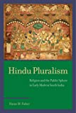 Hindu Pluralism: Religion and the Public Sphere in