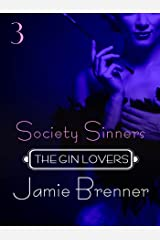 The Gin Lovers #3: Society Sinners Kindle Edition