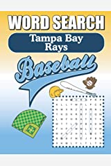 Tampa Bay Rays Word Search: Word Find Puzzle Book For All Rays Baseball Fans Paperback