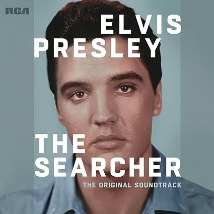 Elvis Presley: The Searcher (The Original Soundtrack)