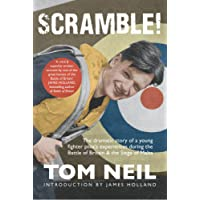 Scramble: The Dramatic Story of a Young Fighter Pilot's Experiences During the Battle of Britain and the Siege of Malta