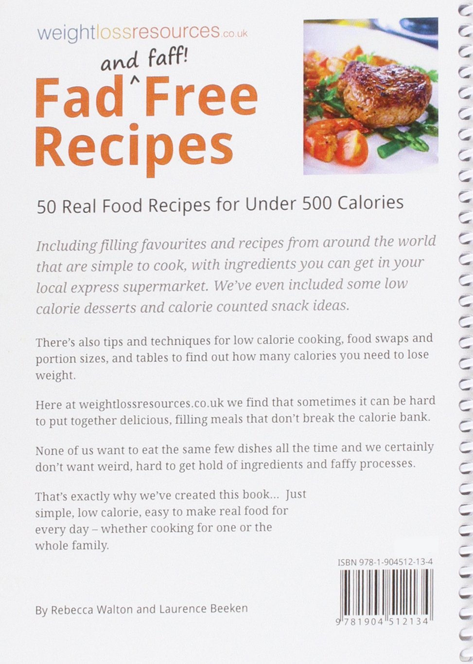 Fad free recipes 50 real food recipes for under 500 calories fad free recipes 50 real food recipes for under 500 calories amazon rebecca walton laurence beeken 9781904512134 books forumfinder Gallery