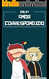Amor Correspondido: Golxy (AmorCorrespondido nº 1) (Spanish Edition)