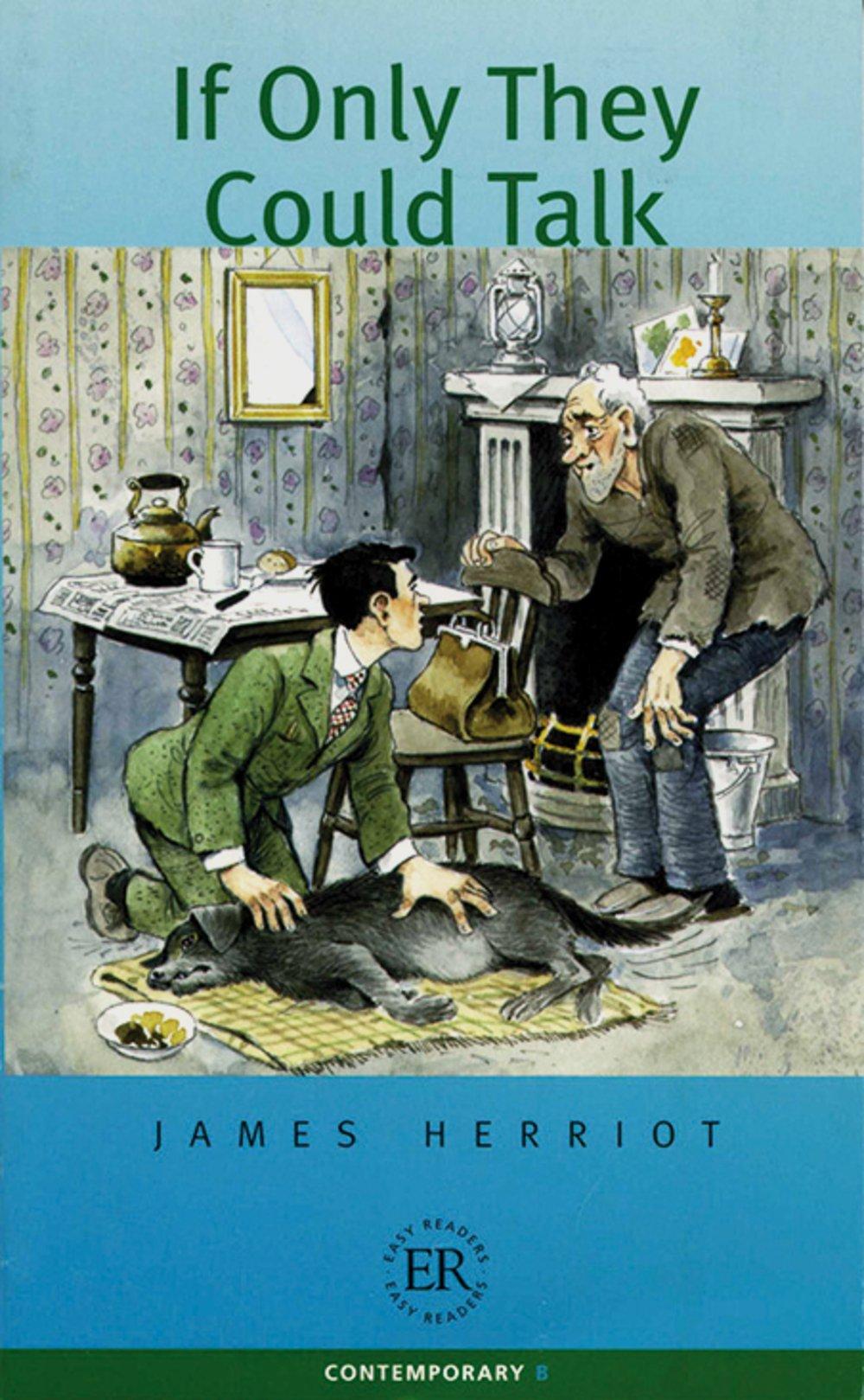 If Only They Could Talk: Englische Lektüre für das 3., 4., 5. Lernjahr (Easy Readers (Englisch))