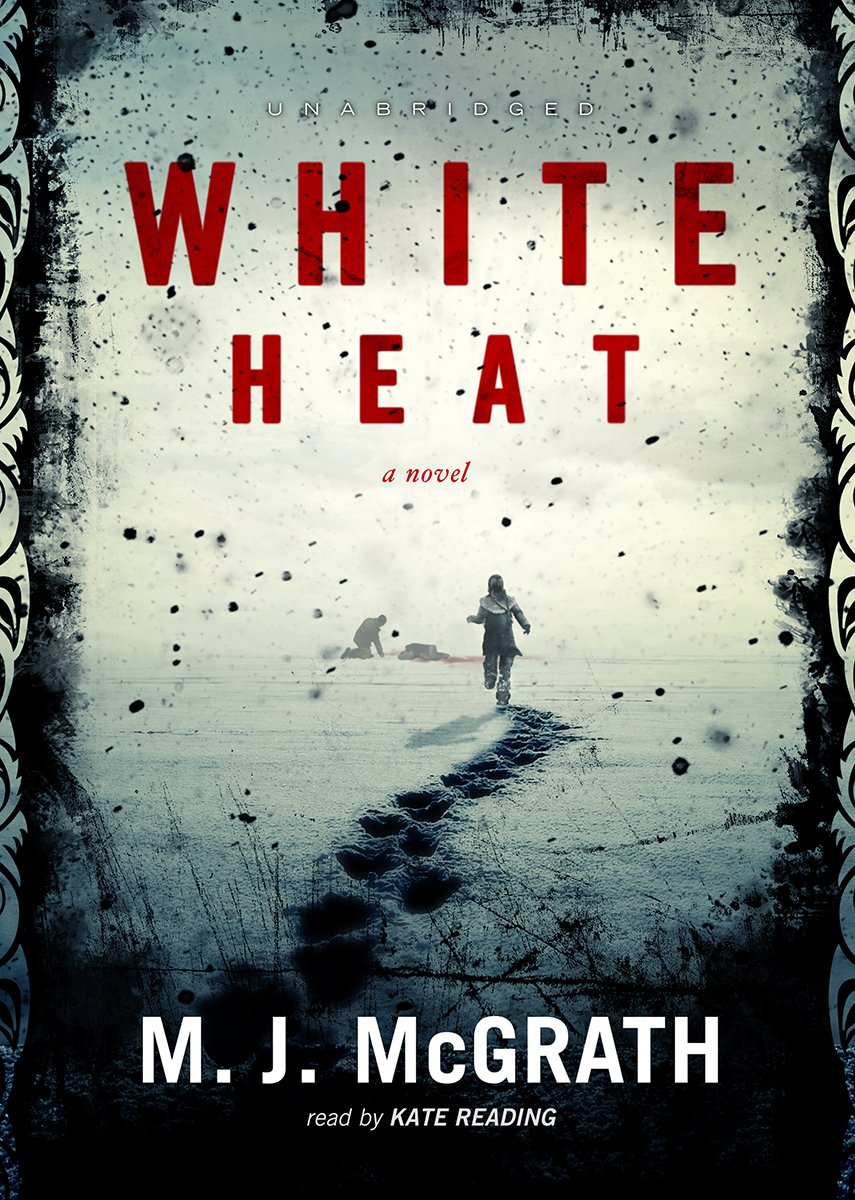 White Heat: A Novel (Edie Kiglatuk Mysteries, Book 1)(Library Edition)