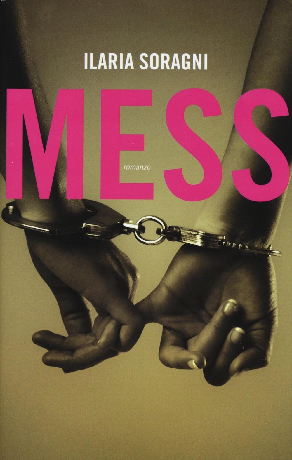 Risultati immagini per copertina mess libro