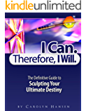 I Can. Therefore I Will.
