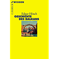 Geschichte des Balkans (Beck'sche Reihe 2356) (German Edition)