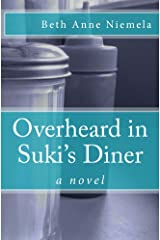 Overheard in Suki's Diner: a novel Kindle Edition
