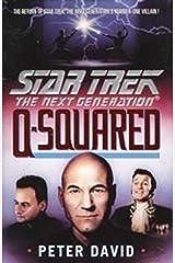 Q-Squared (Star Trek: The Next Generation) Kindle Edition