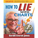 How to Lie with Charts: Fourth Edition