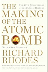 The Making of the Atomic Bomb: 25th Anniversary Edition Kindle Edition