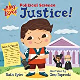 Baby Loves Political Science: Justice! (Baby Loves Science)