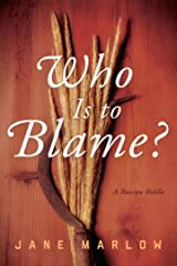 Who Is to Blame?: A Russian Riddle