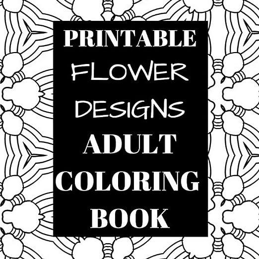 printable flower designs adult coloring