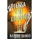 Piensa y sé un genio (Desarrollo Personal y Autoayuda) (Spanish Edition)