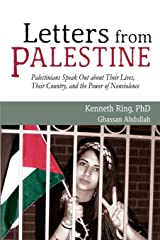 Letters from Palestine: Palestinians Speak Out about Their Lives, Their Country, and the Power of Nonviolence Paperback