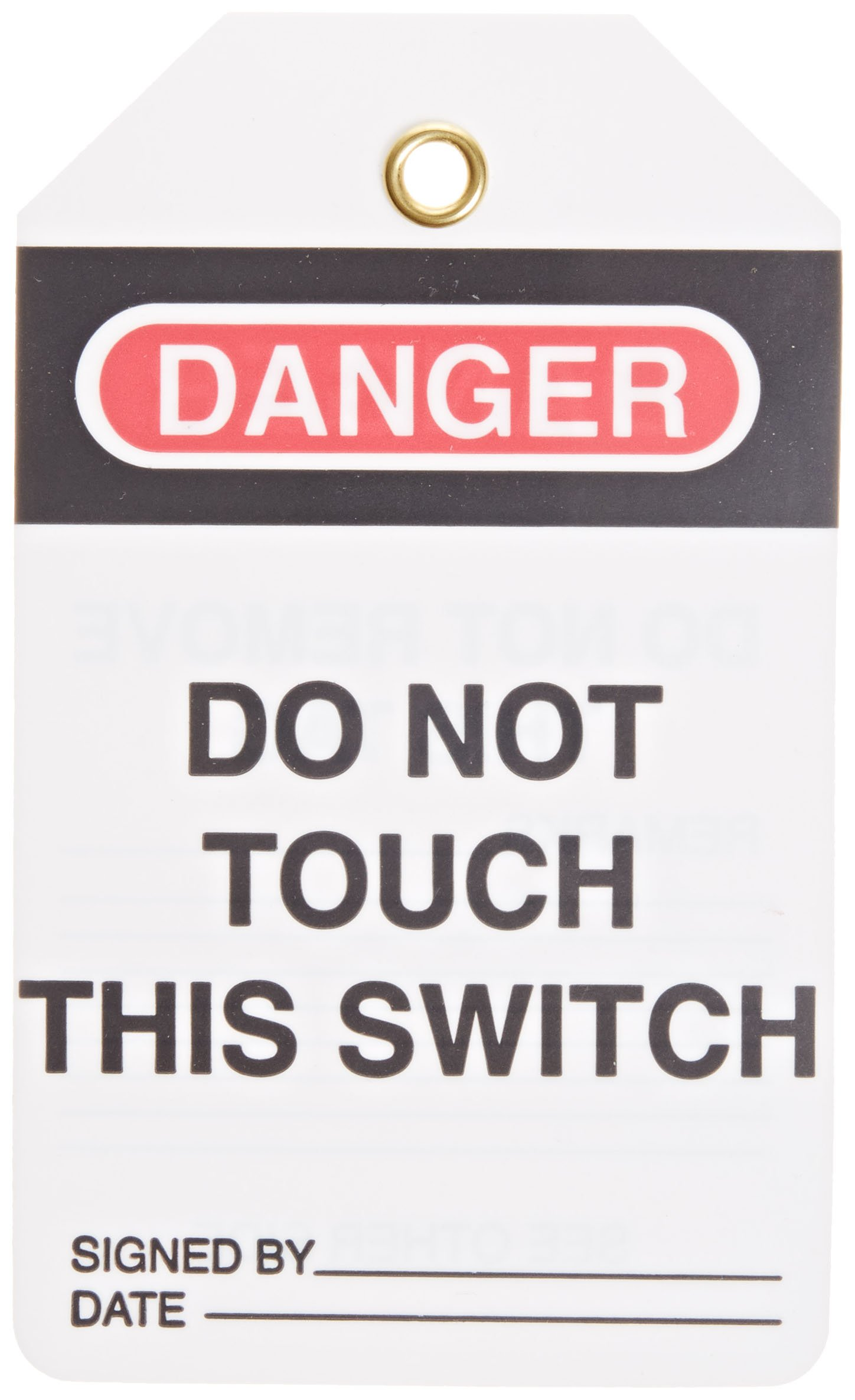 Lockout Tag, Super Laminated, Reusable Lockout Tag, Legend ''Do Not Touch This Switch'', 5-1/2'' Length x 3-1/4'' Width