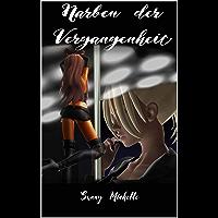 Narben der Vergangenheit (Reihe in 2 Bänden)