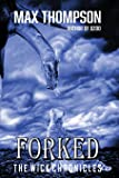 Forked (Wick Chronicles)