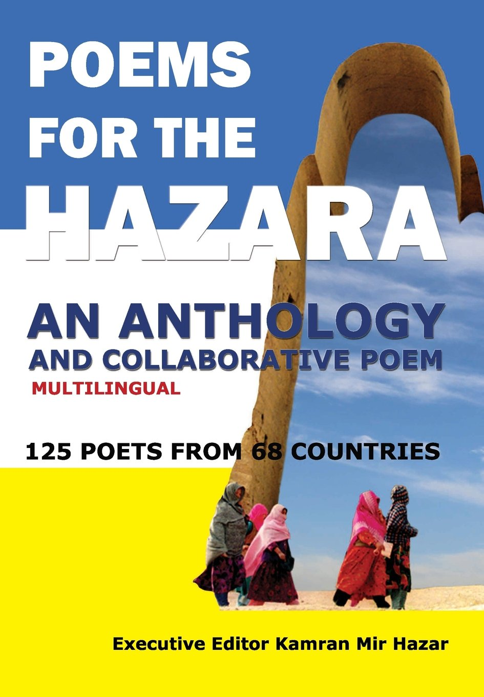 Poems for the Hazara: A Multilingual Poetry Anthology and Collaborative Poem by 125 Poets from 68 Countries ebook