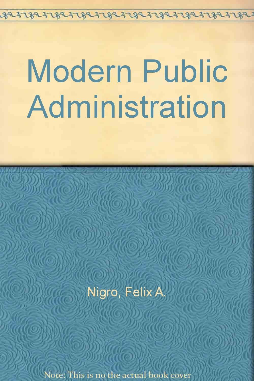 Modern Public Administration Nigro And Nigro Epub Download