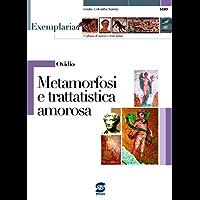 Ovidio - Metamorfosi e trattatistica amorosa: Exemplaria: autori e testi latini