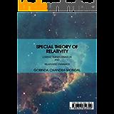 SPECIAL THEORY OF RELATIVITY : LORENTZ TRANSFORMATION AND RELATIVISTIC DYNAMICS