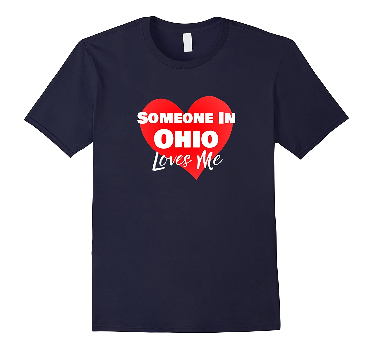 Someone in Ohio Loves Me OH Long Distance Shirt-TH