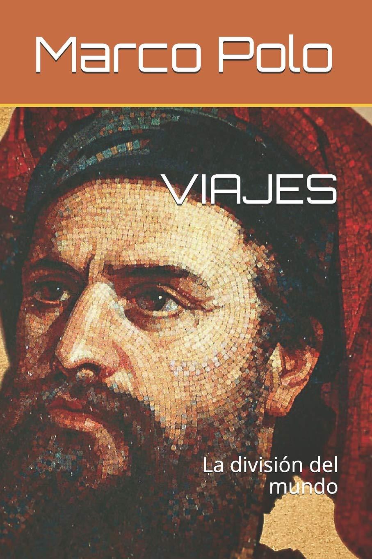 VIAJES: La división del mundo (1): Amazon.es: Marco Polo, Jorge ...