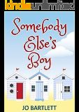 Somebody Else's Boy (St Nicholas Bay Series)