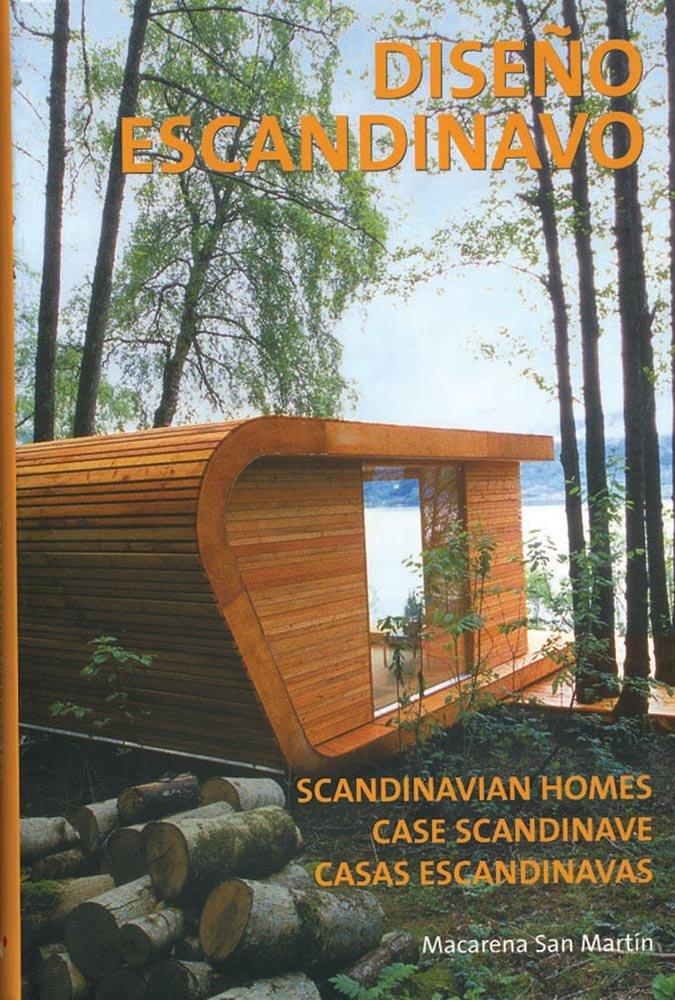 Diseño Escandinavo Tapa blanda – 9 jul 2008 Macarena San Martin Loft Publications 8496936163 Art / General