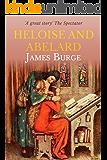 Heloise and Abelard: A Twelfth-Century Love Story