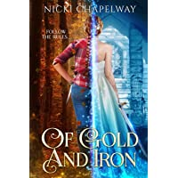 Of Gold and Iron (Of Dreams and Nightmares Trilogy)